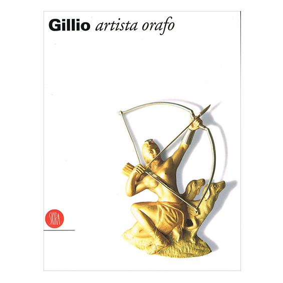 GIUSEPPE GILLIO ARTISTA ORAFO (1867-1964)